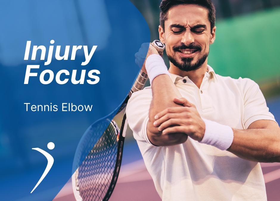 Injury Focus: Tennis Elbow
