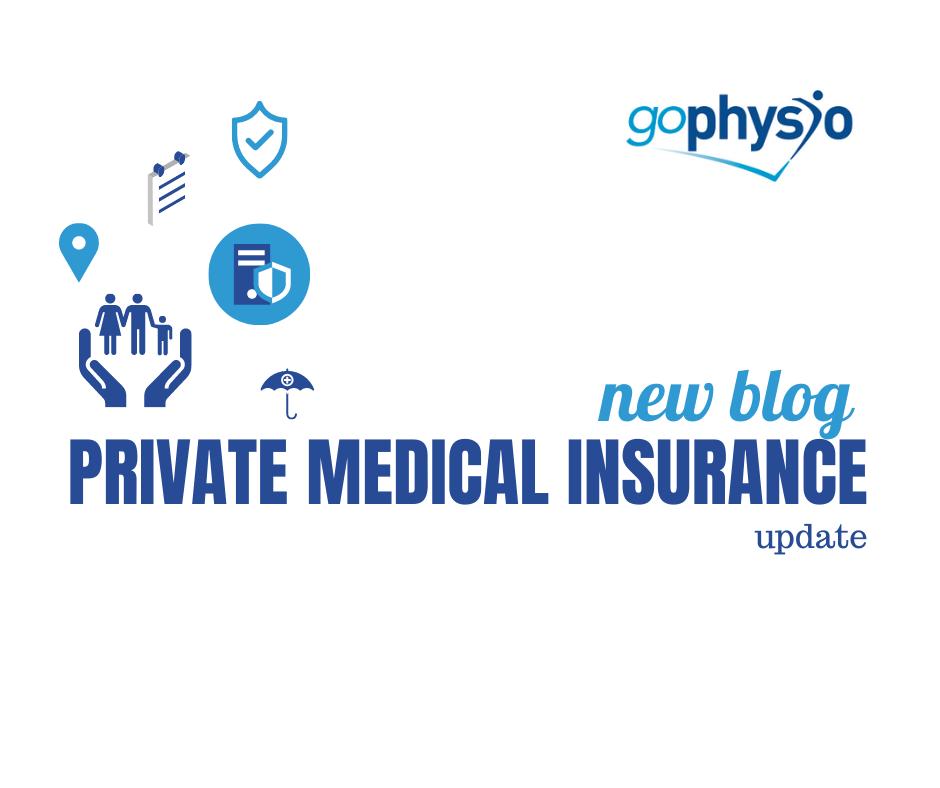 Private medical insurance goPhysio Update