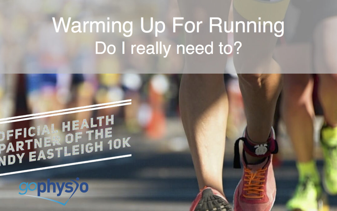 """Warming Up For Running – """"Do I really need to?"""""""