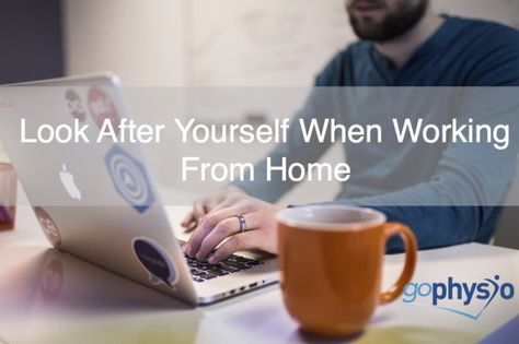 Look after yourself when working from home