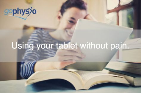 Using Your Tablet Without Pain