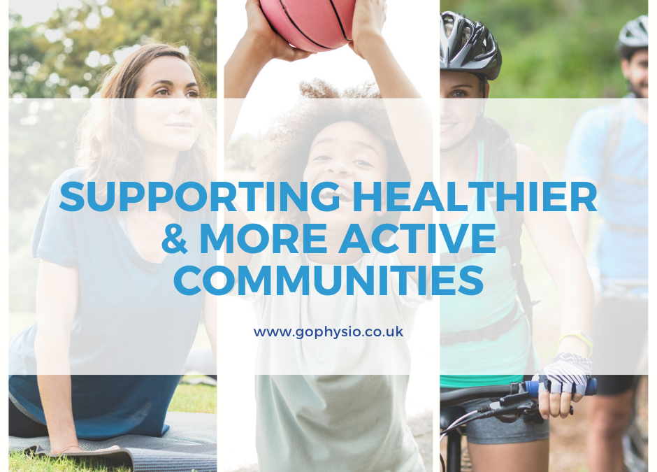 Supporting Healthier & More Active Communities