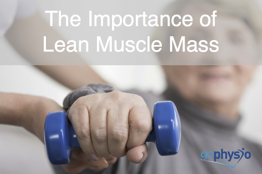 Why 'Lean Muscle Mass' Is So Important