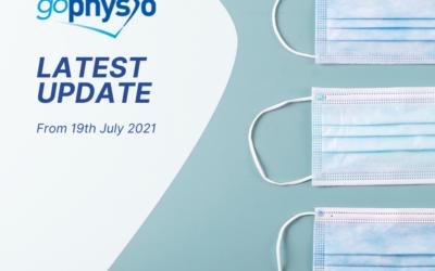 goPhysio: Coronavirus Update from 19th July 2021