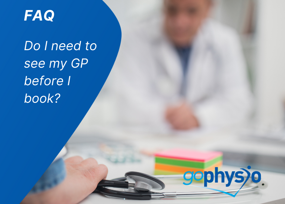 goPhysio FAQs: Do I have to see my GP first?